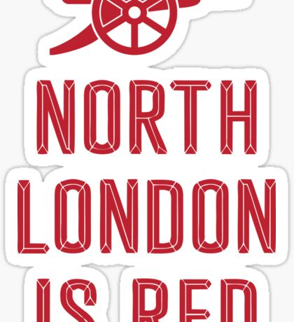 Arsenal FC - North London is Red Sticker