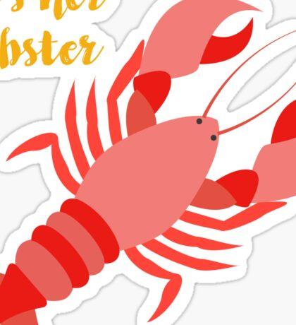 'He's her Lobster' - Friends (TV Show) Sticker