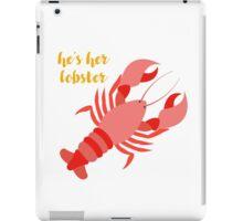 'He's her Lobster' - Friends (TV Show) iPad Case/Skin