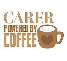 Carer powered by Coffee Photographic Print
