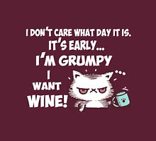 I'm Grumpy, I want a wine Unisex T-Shirt