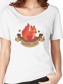 Squirrel lady banner Women's Relaxed Fit T-Shirt