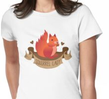 Squirrel lady banner Womens Fitted T-Shirt