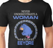 Never Underestimate A Woman Who Loves Eeyore T-shirts Unisex T-Shirt