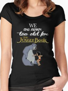 We Are Never Too Old For The Jungle Book T-shirts Women's Fitted Scoop T-Shirt