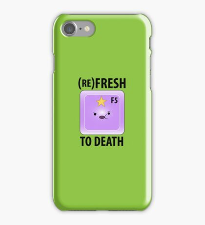 (Re)Fresh to Death iPhone Case/Skin