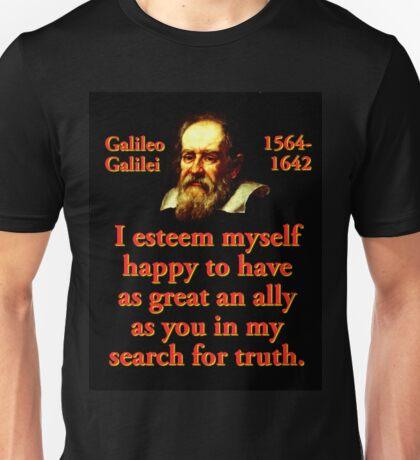 I Esteem Myself Happy - Galileo Unisex T-Shirt
