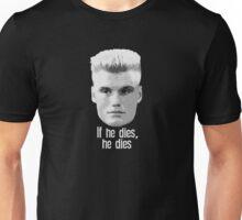 Ivan Drago If He Dies He Dies Unisex T-Shirt