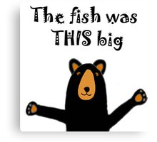Funny Funky Black Bear with Fish Story Canvas Print