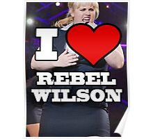 I Love Rebel Wilson (Fat Amy) Poster