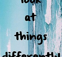 Look At Things Differently by Averyop