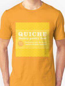 Monsters can eat quiche Unisex T-Shirt