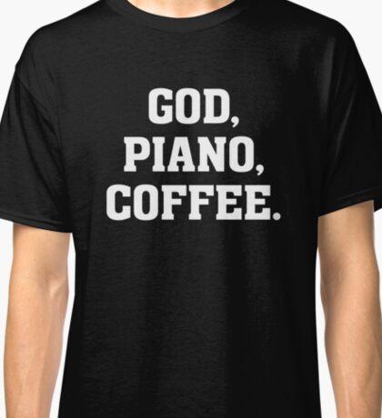 God, Piano, Coffee - Christian Musician T Shirt Classic T-Shirt