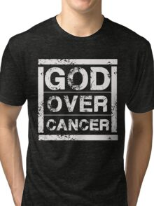 God Over Cancer - Christian Healing T Shirt Tri-blend T-Shirt
