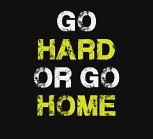 Go Hard or Go Home - Motivational Sport Fitness T Shirt Classic T-Shirt