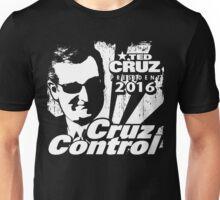 Cruz Control - Ted Cruz 2016 Unisex T-Shirt