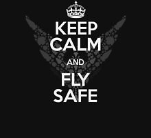Keep Calm and Fly Safe Unisex T-Shirt