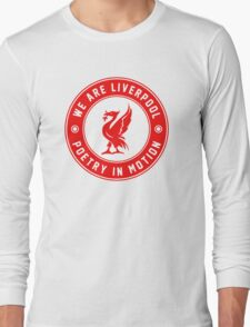 We Are Liverpool - Poetry In Motion Long Sleeve T-Shirt