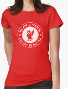 We Are Liverpool - Poetry In Motion Womens Fitted T-Shirt