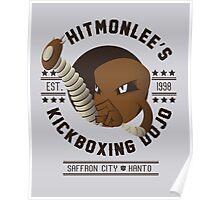 Hitmonlee Kickboxing Dojo Poster