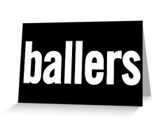 ballers Greeting Card