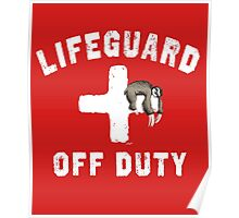 Off Duty Sloth Napping Lifeguard Poster