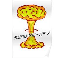 Sudo rm -rf / Poster