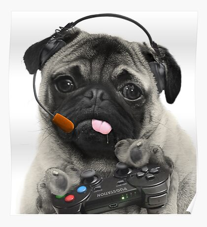 The Gaming Pug Poster