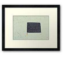 Treacherous Framed Print