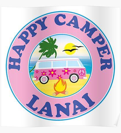 HAPPY CAMPER LANAI HAWAII CAMPING BEACH PEACE VOLKSWAGEN HIPPIE LOVE Poster