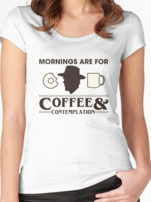 Top Seller - Stranger Things: Mornings are for Coffee and Contemplation (version one) Women's Fitted Scoop T-Shirt