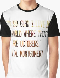A World Where There Are Octobers Graphic T-Shirt