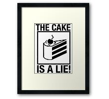 Portal The Cake is a Lie  Framed Print