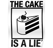 Portal The Cake is a Lie  Poster