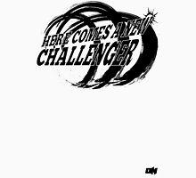 New Challenger! Unisex T-Shirt