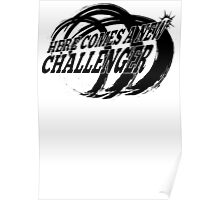 New Challenger! Poster