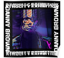 Danny Brown - Atrocity Exhibition  Poster
