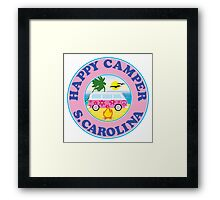 HAPPY CAMPER SOUTH CAROLINA CAMPING BEACH PEACE VOLKSWAGEN HIPPIE LOVE MYRTLE BEACH HILTON HEAD Framed Print