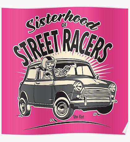 'Mini' Sisterhood Of street Racers Poster