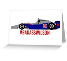 #BadAssWilson (Justin Wilson - 2015) Greeting Card