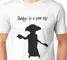 Dobby is a free elf! Unisex T-Shirt