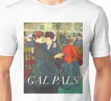 Gal Pals Unisex T-Shirt