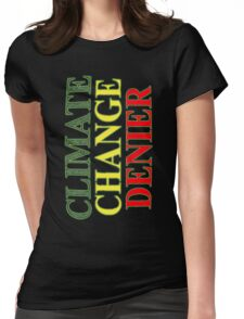 CLIMATE CHANGE DENIER 1 Womens Fitted T-Shirt