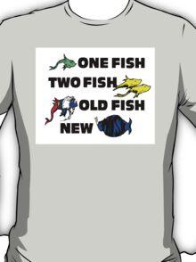 One Fish, Two Fish, Old Fish, New Phish T-Shirt