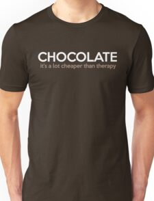 Chocolate Cheaper Than Therapy Unisex T-Shirt