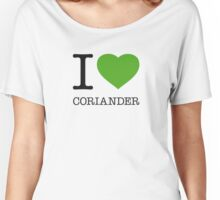 I ♥ CORIANDER Women's Relaxed Fit T-Shirt