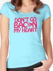 Dont Go Bacon Women's Fitted Scoop T-Shirt
