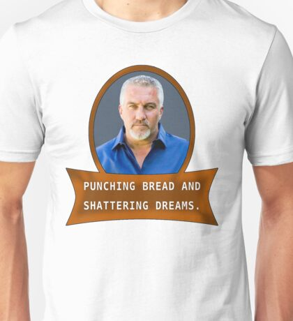 Punching bread and shattering dreams Unisex T-Shirt