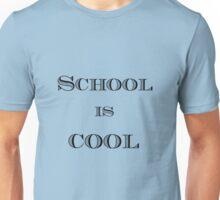 School Is Cool.  Unisex T-Shirt