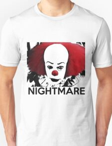 Pennywise - Your Worst Nightmare Unisex T-Shirt